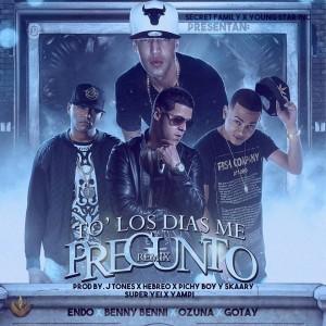 Endo Ft. Benny Benni, Ozuna, Gotay - To Los Dias Me Pregunto Remix