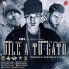 Endo Ft. Farruko Y Franco El Gorila - Dile A Tu Gato MP3