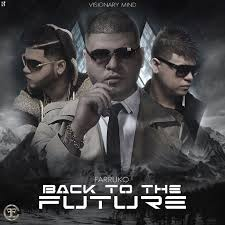 Farruko - Back to the Future MP3
