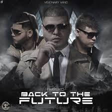 Farruko - Back to the Future MP3