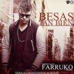 Farruko - Besas Tan Bien MP3