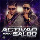 Farruko Ft El Boy C - Activao y Con Saldo MP3