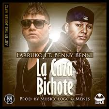 Farruko Ft. Benny Benni - La Caza Bichote MP3