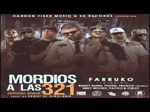 Farruko Ft. Benny Benni, Pusho, Franco El Gorila, Pacho Y Cirilo, Miky Woodz - Mordios A Las 3 2 1 Remix
