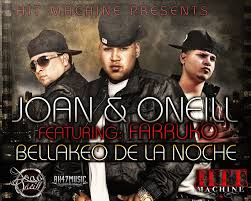 Farruko Ft. Joan y Oneill - Bellaqueo De La Noche MP3