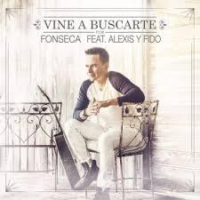 Fonseca Ft. Alexis y Fido - Vine A Buscarte