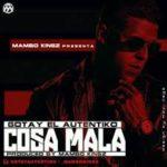 Gotay El Autentiko - Cosa Mala MP3