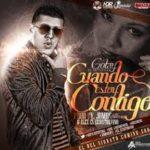 Gotay El Autentiko - Cuando Estoy Contigo MP3