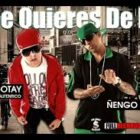 Gotay El Autentiko Ft. Ñengo Flow - Que Quieres De Mi MP3
