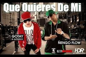 Descargar Gotay El Autentiko Ft  Ñengo Flow - Que Quieres De