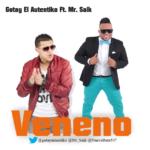 Gotay El Autentiko Ft. Mr. Saik - Veneno MP3