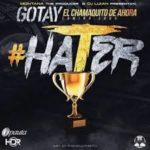 Gotay El Autentiko - Hater MP3
