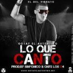 Gotay El Autentiko - Lo Que Canto MP3