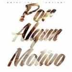 Gotay El Autentiko - Por Algun Motivo mp3
