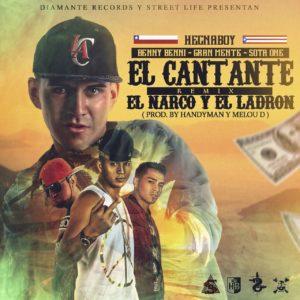 Hecnaboy Ft Benny Benni, Gran Mente y Sota One - El Cantante El Narco y El Ladrón (Official Remix) MP3