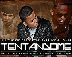 Ian The Kid Capo Ft. Farruko, Jomar - Tentandome MP3