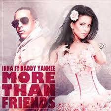 Inna Ft. Daddy Yankee - More Than Friends MP3