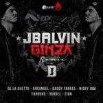J Balvin Ft. Daddy Yankee, Don Omar, Arcangel, Farruko, Yandel, Nicky Jam, De La Ghetto Y Zion - Ginza Remix