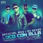 JP El Sinico Ft. Farruko Falsetto y Sammy - Loco Con Ella (Remix) MP3