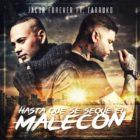 Jacob Forever Ft Farruko - Hasta Que Se Seque El Malecon Remix