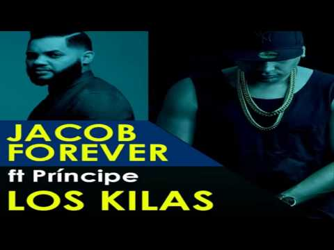 Jacob Forever Ft. El Principe - Los Kilas