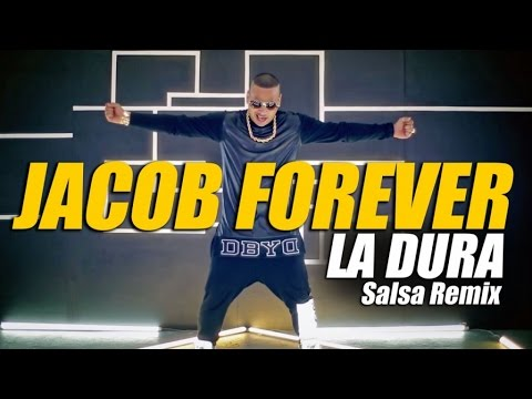 Jacob Forever - La Dura (Salsa Remix)