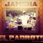 Jamsha - El Padrote MP3