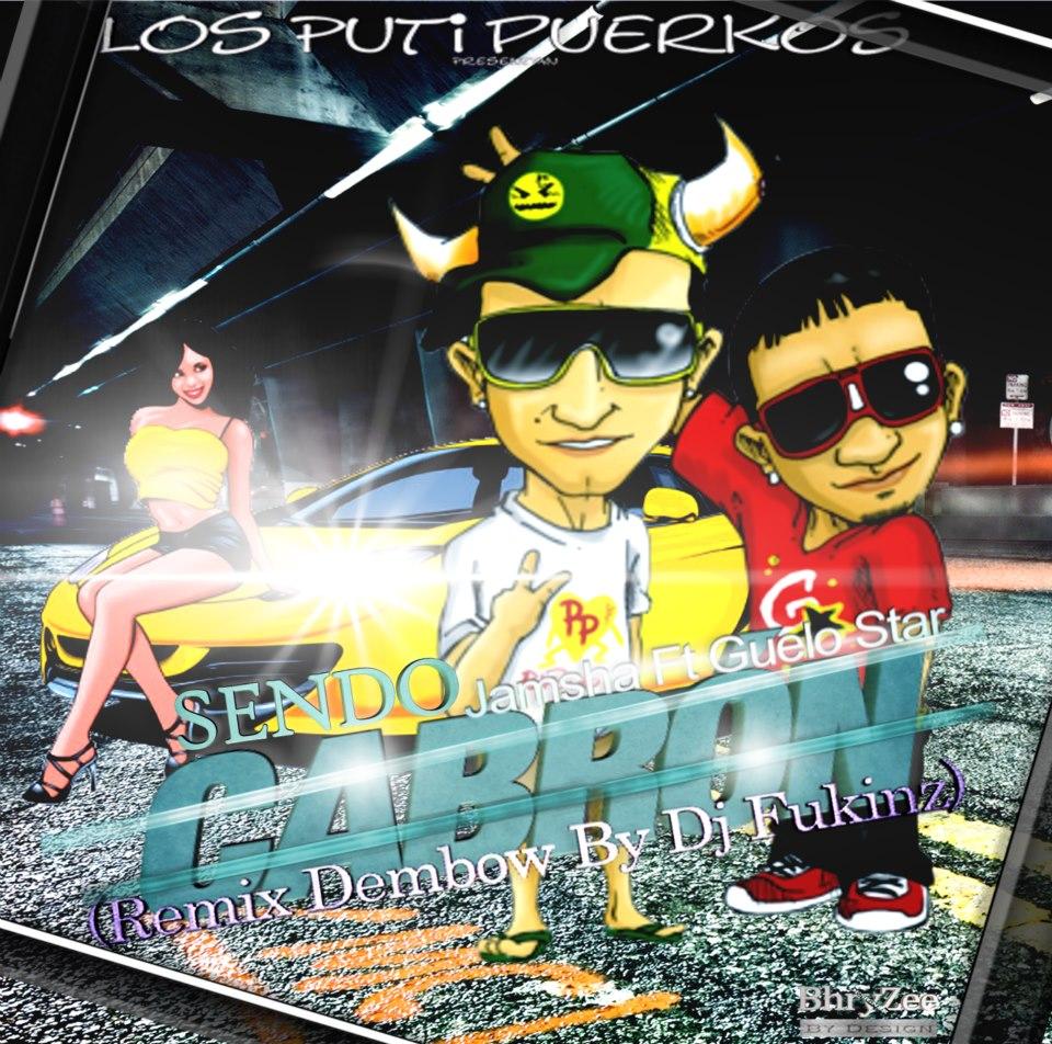 Jamsha Ft. Guelo Star - Sendo Cabron MP3