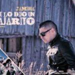 Jamsha - Me Lo Dijo Un Pajarito MP3
