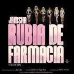 Jamsha - Rubia De Farmacia MP3