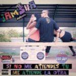 Jamsha - Si No Me Atiendes Tu Me Atiende La Otra MP3