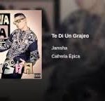 Jamsha - Te Di Un Grajeo MP3