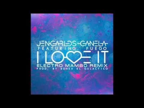Jencarlos Canela Ft. Fuego - I Love It Remix