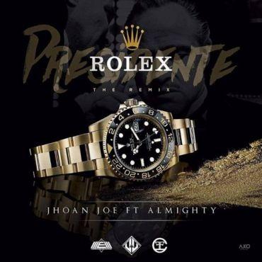 Jhoan Joe Ft. Almighty - Presidente Rolex
