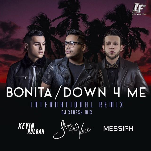 Jhoni The Voice Ft. Kevin Roldan Y Messiah - Bonita (Down 4 Me Remix)