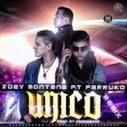 Joey Montana Ft Farruko - Unico (Remix) MP3
