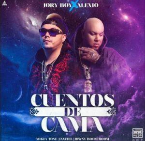 Jory Boy Ft. Alexio La Bestia - Cuentos De Cama