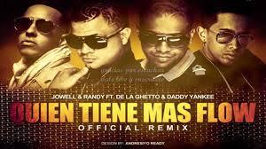 Jowell y Randy Ft. Daddy Yankee, De La Ghetto - Quien Tiene Mas Flow (Remix) MP3