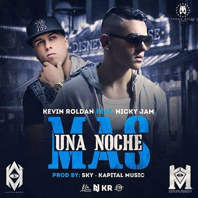 Kevin Roldan Ft. Nicky Jam - Una Noche Mas