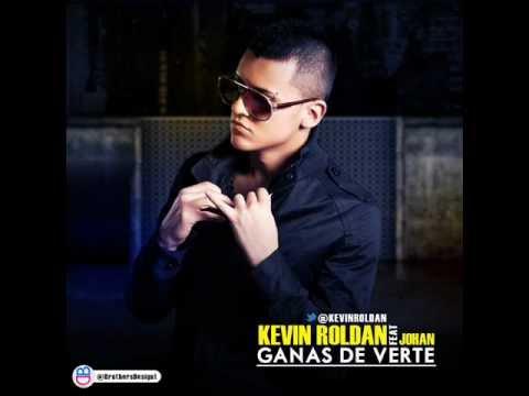 Kevin Roldan - Ganas De Verte