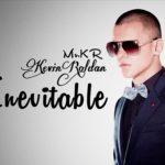Kevin Roldan - Inevitable