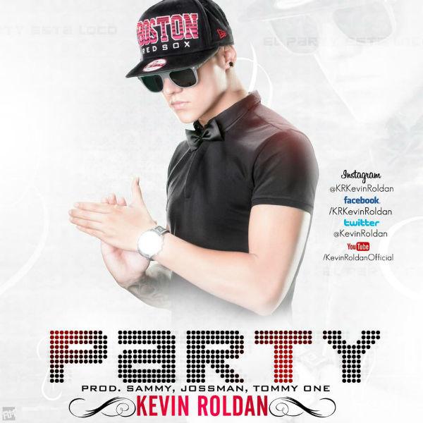 Kevin Roldan - Party