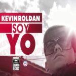 Kevin Roldan - Soy Yo (Su Hija Ahora Es Mia)