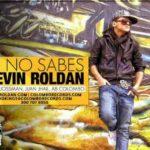 Kevin Roldan - Tu No Sabes
