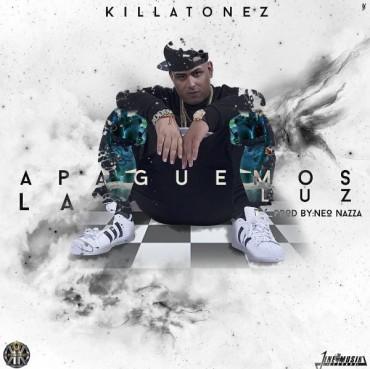 Killatonez - Apaguemos La Luz