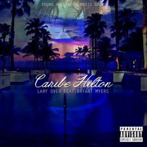 Lary Over Ft. Bryant Myers - Caribe Hilton