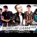 Los Mortal Kombat Ft. Reykon El Lider - Tu Cuerpo Me Llama Remix