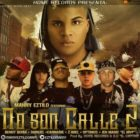 Manny Eztilo Ft. Benny Benni, Darkiel, Carmarie, Z-Biiel, Optimus Y Jen Magic - No Son Calle 2