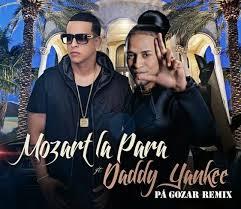 Mozart La Para Ft. Daddy Yankee - Pa Gozar MP3