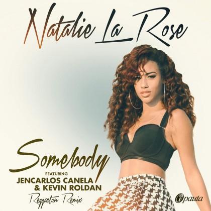 Natalie La Rose Ft. Jencarlos Canela Y Kevin Roldan - Somebody